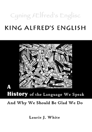 King Alfred's English Laurie White
