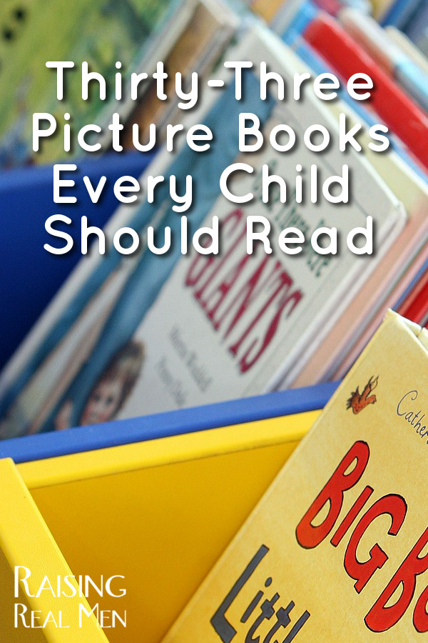 Thirty-Three Picture Books Every Child Should Read