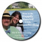 How to Be Happily Married While Homeschooling label