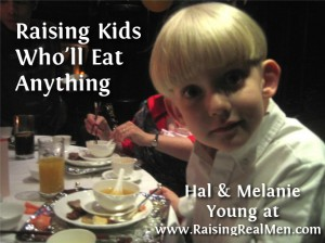 Raising Kids Wholl Eat Anything