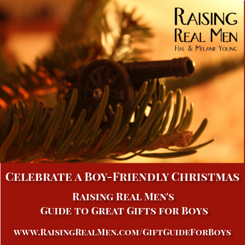 Raising Real Men's Guide to Great Gifts for Boys