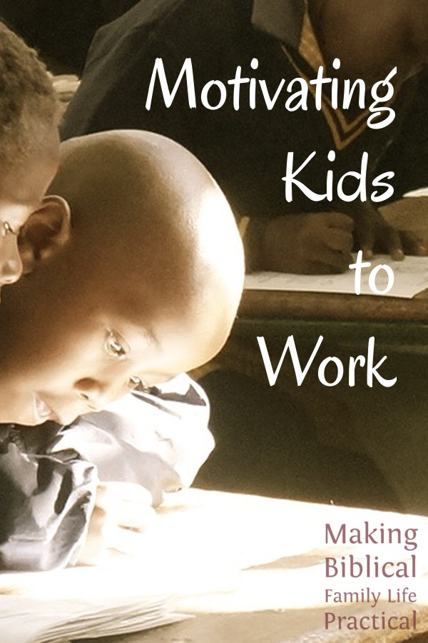 How to Motivate Kids to Work - a podcast by Hal & Melanie Young