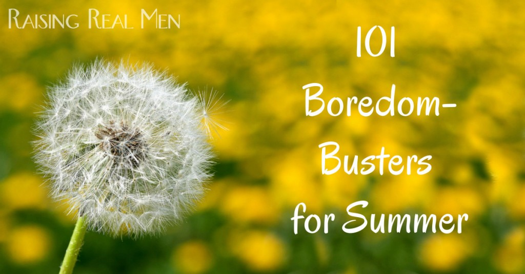 101 Boredom Busters for Summer