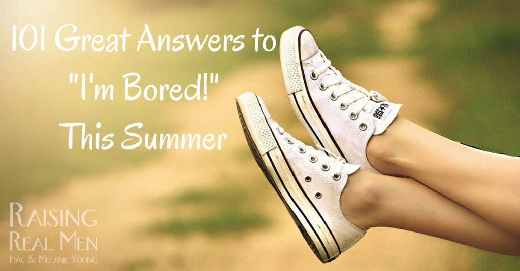 101 Great Answers to I'm Bored This Summer