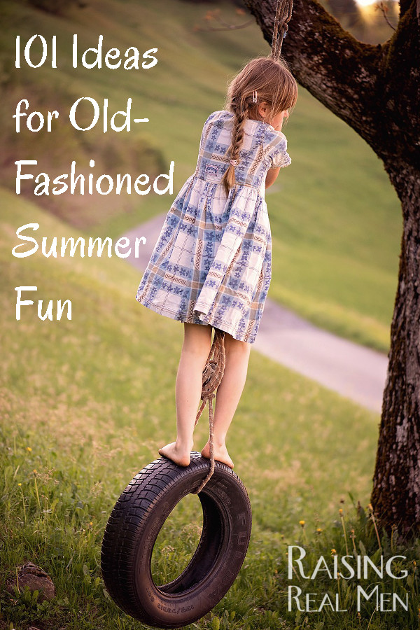 101 Ideas for Old-Fashioned Summer Fun
