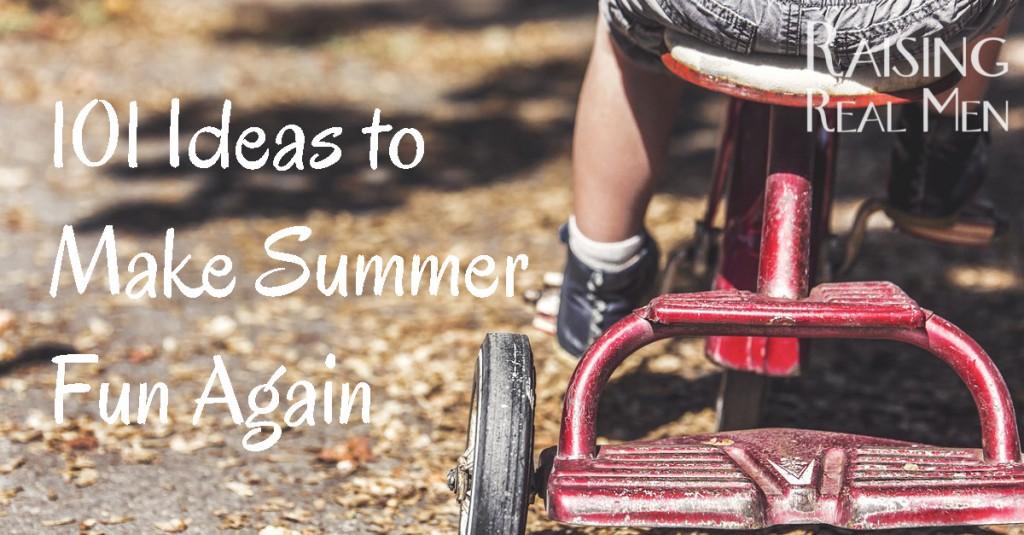 101 Ideas to Make Summer Fun Again
