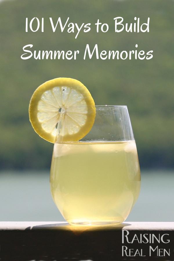 101 Ways to Build Summer Memories