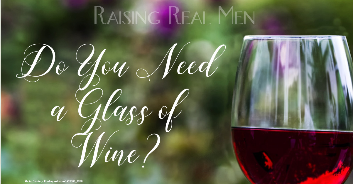 Do You Need a Glass of Wine