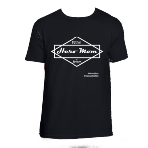 Black T-shirt that says Hero Mom, Mother of Heroes